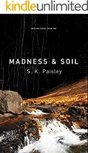 Madness & Soil (Grieving series Book 2) (English Edition)