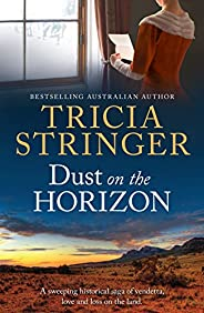 Dust On The Horizon (Flinders Ranges Series Book 2)