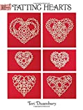 Tatting Hearts (Dover Knitting, Crochet, Tatting, Lace)