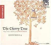 The Cherry Tree by Anonymous 4 (2010-09-14)
