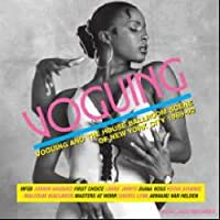VOGUING AND THE HOUSE BALLROOM SCENE OF NEW YORK CITY 1989-92 ( 直輸入盤・帯ライナー付 )
