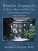 Ethical Conflicts in Daily Medical Practice: Essays and Stories