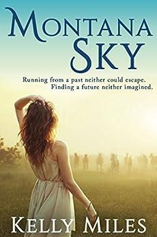 Montana Sky by [Miles, Kelly]