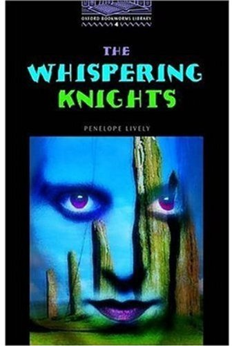The Whispering Knights: 1400 Headwords (Oxford Bookworms ELT)の詳細を見る