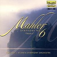 Mahler: Symphony No. 6 in A Minor, Tragic (1998-04-28)