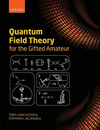 Download Quantum Field Theory for the Gifted Amateur 019969933X