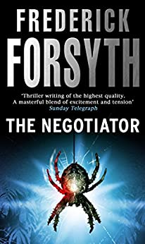 The Negotiator by [Forsyth, Frederick]