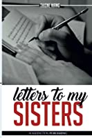 Letters to My Sisters: Because We All Have a Dream...