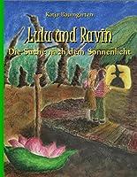 Lulu und Ravin: Die Suche nach dem Sonnenlicht
