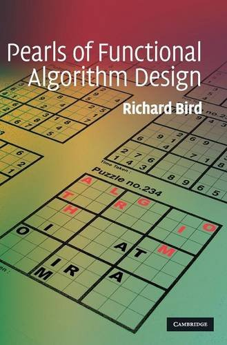 Pearls of Functional Algorithm Designの詳細を見る