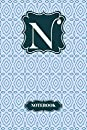N Letter N Initial Monogram Notebook College Ruled Notebook With Blue Color Lined Notebook/Journal 120 Pages University Graduation gift: Black and white Stripes & Flowers, Floral Personal Letter K Monogram, Customized Initial Journal, Monogrammed Notebook