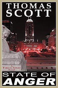 STATE OF ANGER: A Thriller (Virgil Jones Mystery, Thriller & Suspense Series Book 1) by [Scott, Thomas]
