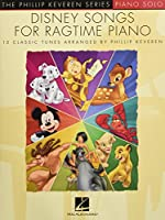 Disney Songs for Ragtime: Piano Solo (The Phillip Keveren Series)