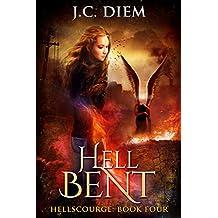 Hell Bent (Hellscourge Book 4)