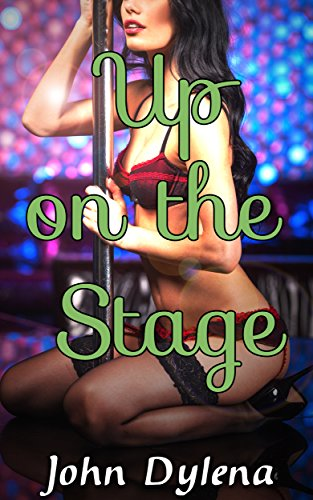 Up on the Stage (crossdressing, forced feminization) (English Edition)
