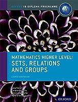 Mathematics Higher Level: Sets, Course Companion (Oxford IB Diploma Programme)