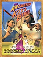 The Animated Kids Bible-Episode 5 Brothers at War [並行輸入品]