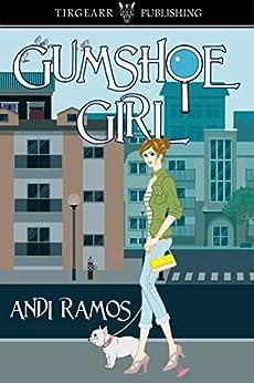 [Ramos, Andi]のGumshoe Girl (English Edition)