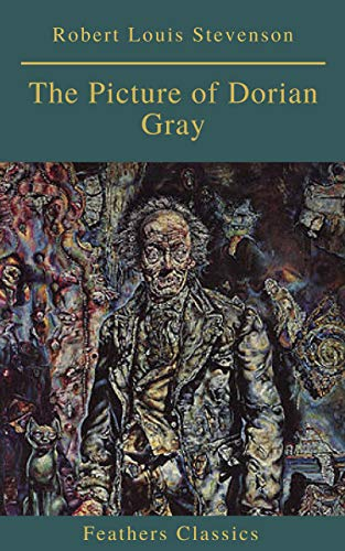 The Picture of Dorian Gray (Feathers Classics) (English Edition)