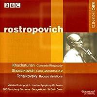 ハチャトゥリアン:コンチェルト・ラプソディ/ショスタコーヴィチ:チェロ協奏曲第2番/チャイコフスキー:ロココ風の主題による変奏曲(ロストロポーヴィチ)(1963-1966)