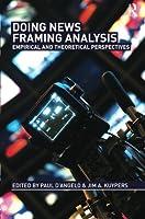 Doing News Framing Analysis (Communication (Routledge Paperback))