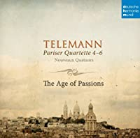 Parisian Quartets 4-6: The Age of Passions by AGE OF PASSIONS (2014-02-18)