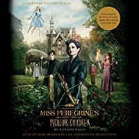 Miss Peregrine's Home for Peculiar Children (Movie Tie-In Edition) (Miss Peregrine's Peculiar Children)