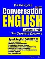 Preston Lee's Conversation English For Japanese Speakers Lesson 1 - 40 (British Version)