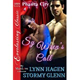 Sy Wren's Call [Phanta City 4] (Siren Publishing Everlasting Classic ManLove)