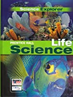 Science Explorer Life Science