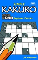 Simple Kakuro: 214 Beginner Puzzles