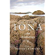 The Book of Iona: An Anthology