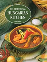 The Traditional Hungarian Kitchen [並行輸入品]