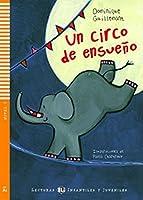 Young ELI Readers - Spanish: Un circo de ensueno + CD
