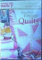 Very Easy Vintage Quilts Sewing with Nancy【DVD】 [並行輸入品]