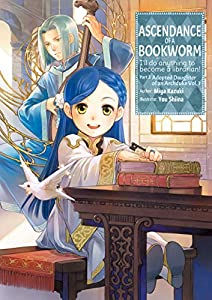 Ascendance of a Bookworm: Part 3 Volume 1 (English Edition)