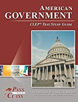 American Government CLEP Test Study Guide