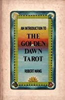 Introduction to the Golden Dawn Tarot