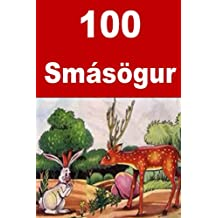 100 Smásögur: 100 Interesting short stories for children (Icelandic Edition)
