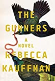 The Gunners: A Novel
