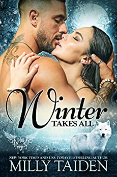 Winter Takes All (Paranormal Dating Agency Book 19) by [Taiden, Milly]