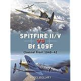Spitfire II/V vs Bf 109F: Channel Front 1940-42 (Duel)