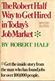 The Robert Half Way to get hired in today's job market