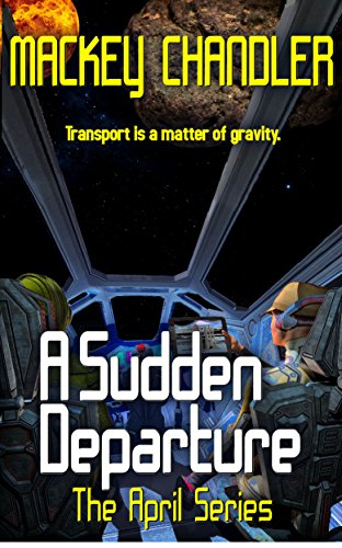 Download A Sudden Departure (April Book 9) (English Edition) B06VX84PTW