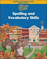 Open Court Reading, Spelling and Vocabulary Skills Blackline Masters, Grade 3 (IMAGINE IT)
