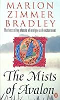 The Mists of Avalon by Marion Zimmer Bradley(2008-09-01)