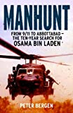 Manhunt: From 9/11 to Abbottabad - the Ten-Year Search for Osama bin Laden