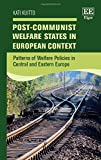 Post-Communist Welfare States in European Context: Patterns of Welfare Policies in Central and Eastern Europe 画像