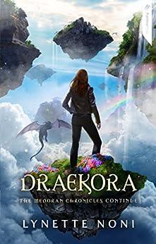 Draekora (Medoran Chronicles) by [Noni, Lynette]