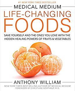 Medical Medium Life-Changing Foods by [William, Anthony]